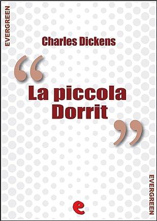 La Piccola Dorrit (Little Dorrit) (Evergreen)