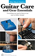 Mini Music Guides -- Guitar Repair & Maintenance: Everything You Need to Know in an Easy-to-Follow Format!