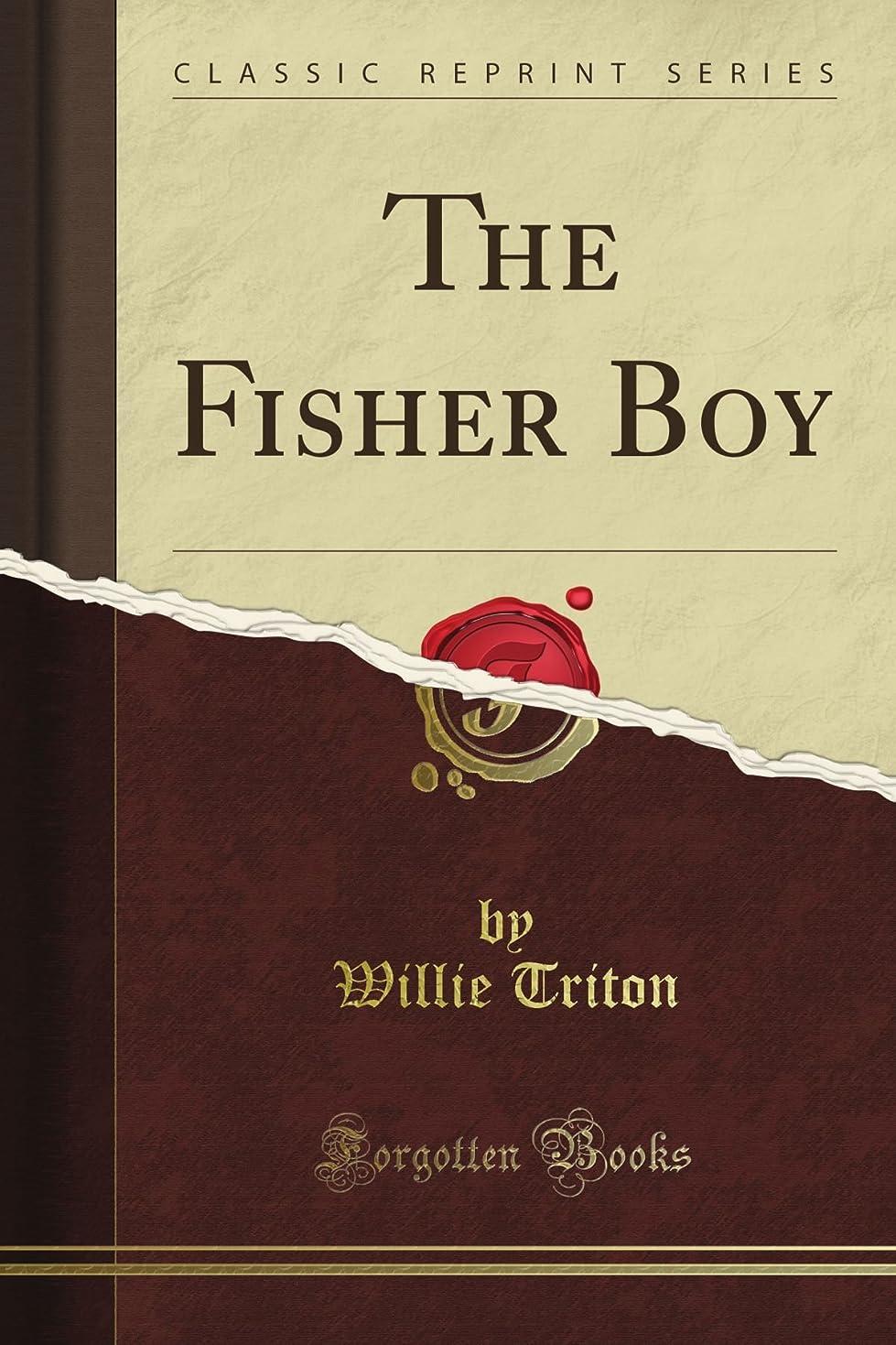 剥離農場クールThe Fisher Boy (Classic Reprint)