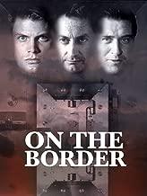 on the border 1998 movie