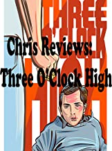 Review: Chris Reviews: Three O'Clock High