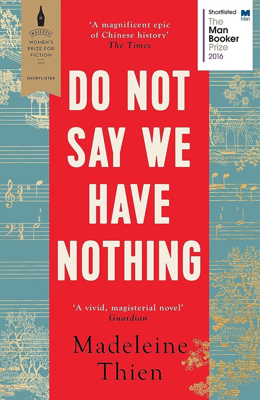 同等のごちそう行商人Do Not Say We Have Nothing (English Edition)