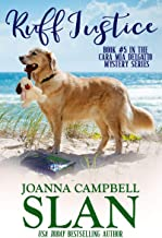 Ruff Justice: A Cozy Mystery with Heart--full of friendship, family, and fur babies! (Cara Mia Delgatto Mystery Series Boo...