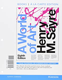 World of Art, A, Books a la Carte Edition Plus MyLab Arts without Pearson eText -- Access Card Package, 8/e (8th Edition)