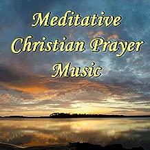 meditative christian music