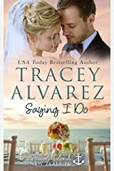 Saying I Do: A Small Town Romance (Stewart Island Series Book 9) Kindle Edition
