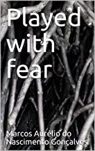 Played with fear (English Edition)