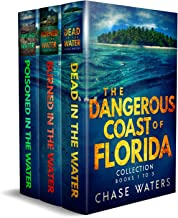 The Dangerous Coast Of Florida: A Coastal Mystery Box Set Books 1-3 (The Dangerous Coast Of Florida Suspense Series Collec...