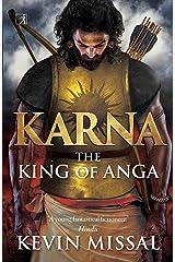 Karna: The King of Anga Kindle Edition