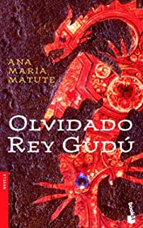 Olvidado rey Gudu (Spanish Edition)