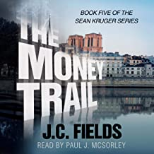 The Money Trail: The Sean Kruger Series, Book 5
