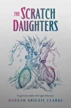 The Scratch Daughters (2) (The Scapegracers)