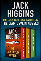 The Liam Devlin Novels: The Eagle Has Landed, Touch the Devil, and Confessional Kindle Edition