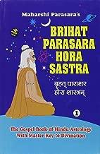 Brihat Parasara Hora Sastra of Maharshi Parasara (2 Volume Set): The Gospel Book of Hindu Astrology With Master Key to Divination