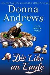 Die Like an Eagle: A Meg Langslow Mystery (Meg Langslow Mysteries Book 20) Kindle Edition