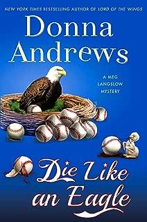 Die Like an Eagle: A Meg Langslow Mystery (Meg Langslow Mysteries Book 20)