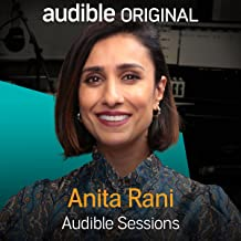 Anita Rani: Audible Sessions: FREE Exclusive Interview