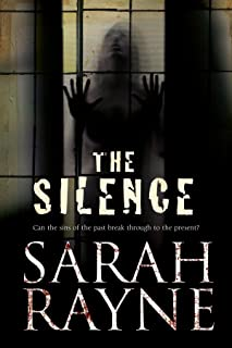 The Silence (A Nell West and Michael Flint Haunted House Story Book 3)