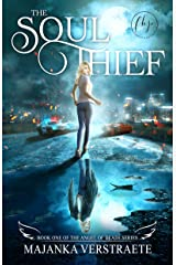 The Soul Thief (The Angel of Death Series Book 1) Kindle Edition