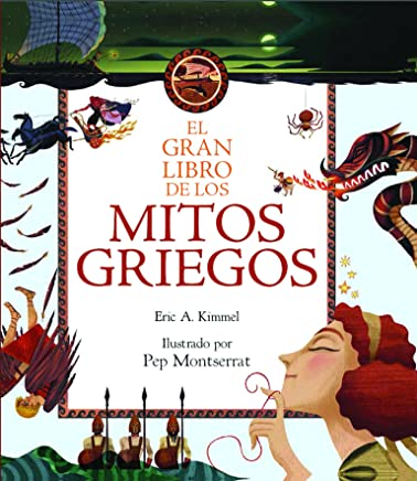 El gran libro de los mitos griegos/ The McElderry Book of Greek Myths