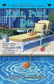 Knit, Purl, Die (Black Sheep Knitting Mysteries Book 2)