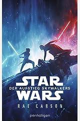 Star Wars™ - Der Aufstieg Skywalkers: Der Roman zum Film (Filmbücher 9) (German Edition) Kindle Edition