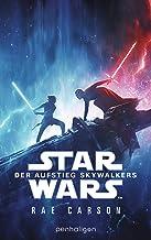 Star Wars™ - Der Aufstieg Skywalkers: Der Roman zum Film (Filmbücher 9) (German Edition)