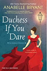 Duchess If You Dare: A Dazzling Historical Regency Romance (Maidens of Mayhem Book 1) Kindle Edition