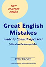Great English Mistakes: made by Spanish-speakers