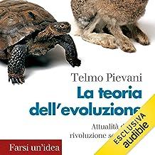 La teoria dell'evoluzione: Attualità di una rivoluzione scientifica