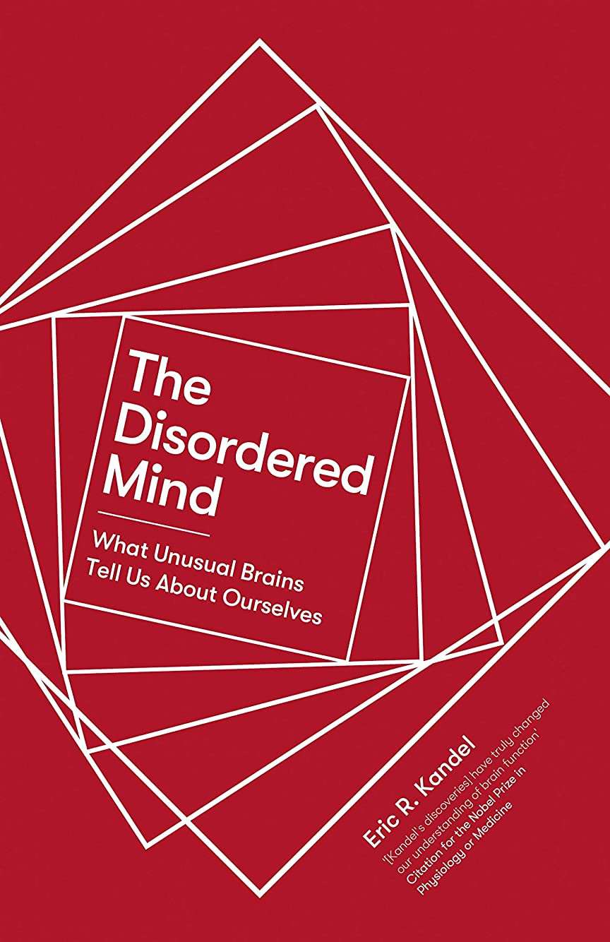 欲しいですトチの実の木規制するThe Disordered Mind: What Unusual Brains Tell Us About Ourselves (English Edition)