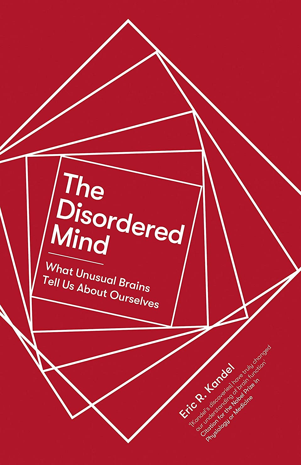 テスピアン吸収不良品The Disordered Mind: What Unusual Brains Tell Us About Ourselves (English Edition)