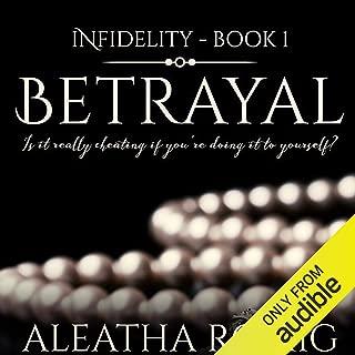 Betrayal: Infidelity, Book 1