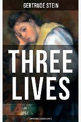 THREE LIVES (American Classics Series) (English Edition) eBook Kindle