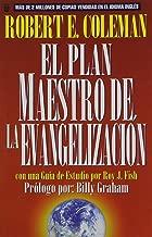 Plan Maestro de La Evangelizacin, El: The Master Plan of Evangelism (Spanish Edition)