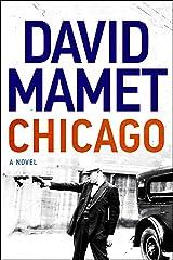 Chicago: A Novel Kindle Edition