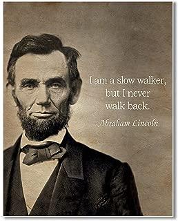 Gabby's Choice Abraham Lincoln - I am a slow walker Art print - 11 x 14 Unframed Wall Art Print - Great inspirational quote