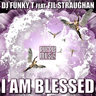 I Am Blessed (feat. Fil Straughan)
