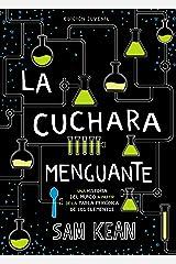 La cuchara menguante (OCIO Y CONOCIMIENTOS - Otros) (Spanish Edition) Kindle Edition