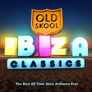 Ibiza Anthems Of All Time