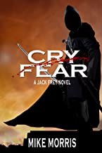 CRY FEAR: The stunning sequel to Cry Havoc. A Jack Frey book (English Edition)