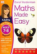 Maths Made Easy Ages 7-8 Key Stage 2 Beginnerages 7-8, Key Stage 2 Beginner (Carol Vorderman's Maths Made Easy)