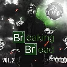 Breaking Bread, Vol. 2 [Explicit]