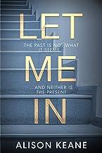Let Me In: a gripping psychological thriller