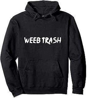 Weeb Trash Pullover Hoodie