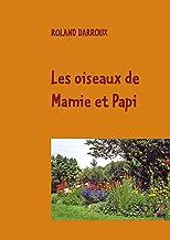 Les oiseaux de Mamie et Papi (French Edition)