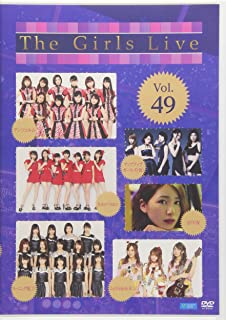 The Girls Live Vol.49 [DVD]