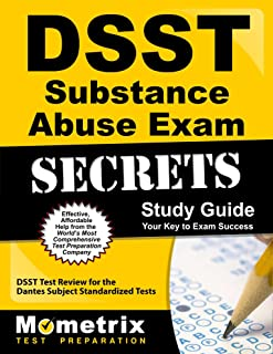 DSST Substance Abuse Exam Secrets Study Guide: DSST Test Review for the Dantes Subject Standardized Tests