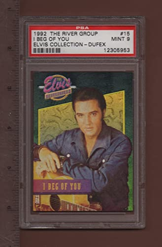 15 I Beg Of You - 1992 The Elvis Collection Dufex Card PSA rated MINT 9