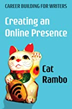 Creating an Online Presence (Careerbuilding for Writers Book 1)